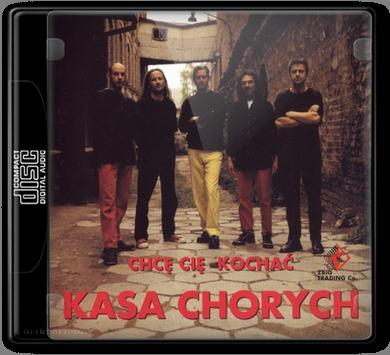 Kasa Chorych - Chcę Cię Kochać (1998)