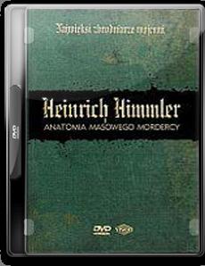 Najwieksi zbrodniarze wojenni - Heinrich Himmler - Chomikuj