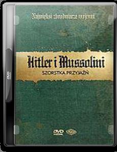 Najwieksi zbrodniarze wojenni - Hitler i Mussolini - Chomikuj