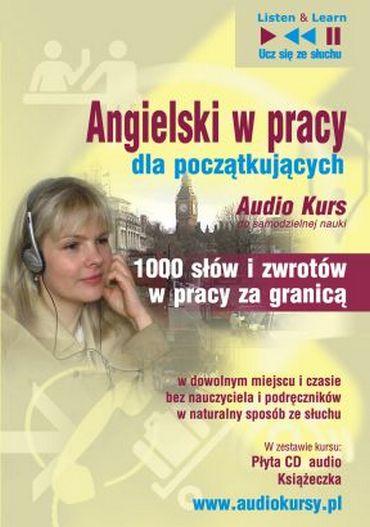 Angielski W Pracy Dla Początkujących - Audio Kurs