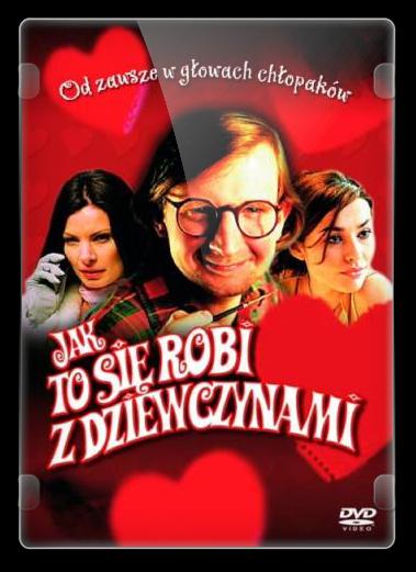 Jak to się robi z dziewczynami (2002)  PL.DVDRip.Xvid-Zelwik / Film Polski