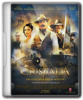 Cristiada chomikuj (For Greater Glory The True Story of Cristiada)