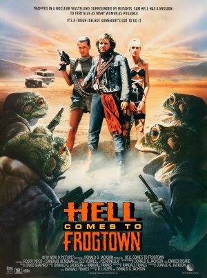 Hell Comes to Frogtown / Miasto żab (1988)