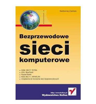 Bartłomiej Zieliński - Bezprzewodowe sieci komputerowe [PL][PDF]