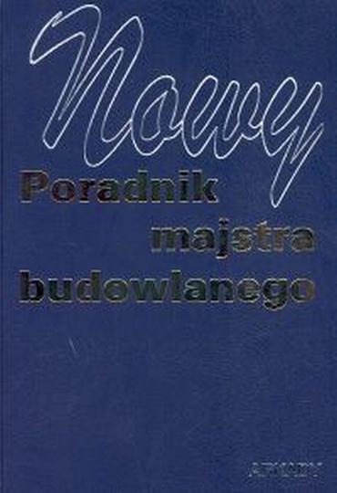 Janusz Panas - Nowy Poradnik Majstra Budowlanego [PL][PDF]