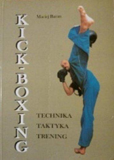 Maciej Baran - KICK-BOXING.Technika, taktyka, trening [PL][PDF]