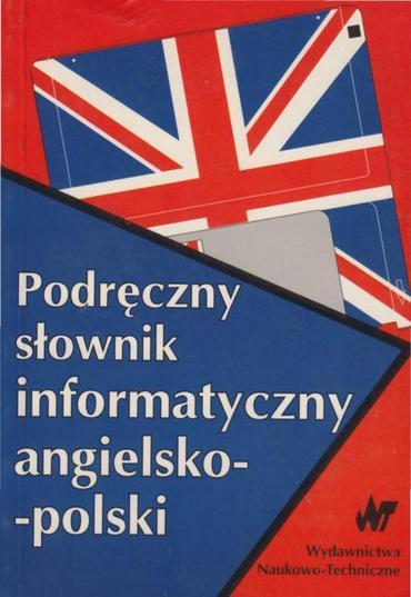 Podręczny słownik informatyczny angielsko-polski [PL.ENG][PDF]