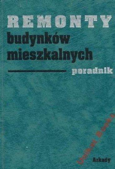 Stanisław Zalewski - Remonty budynków mieszkalnych - poradnik [PL][PDF]