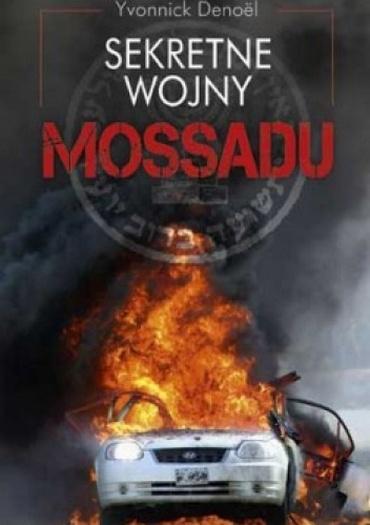 Yvonnick Denoel - Sekretne wojny Mossadu [PL][PDF]