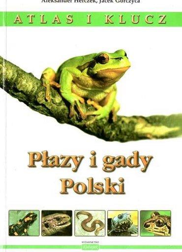 Aleksander Herczek, Jacek Gorczyca  - Płazy i gady Polski. Atlas i klucz [PL][PDF]