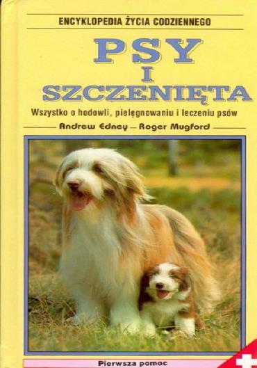 Andrew Edney, Roger Mugford - Psy i szczenieta [PL][pdf]