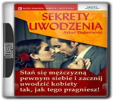 Artur Dąbrowski - Sekrety uwodzenia [Audiobook PL][mp3]