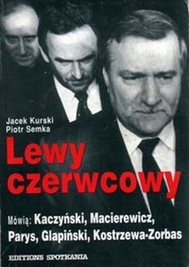 Piotr Semka, Jacek Kurski - Lewy czerwcowy [PL][PDF]