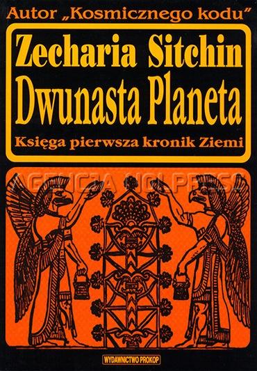 Zecharia Sitchin - Dwunasta Planeta [PL][PDF]