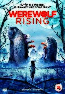 Werewolf Rising (2014)    78 min   -  Horror