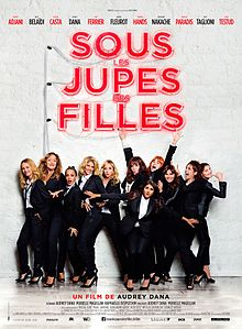 ous les jupes des filles (English: French Women) is a 2014 French comedy drama film