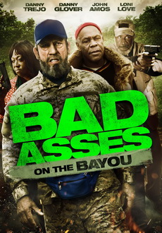 Bad_Ass_3_Bad_Asses_on_the_Bayou_2015