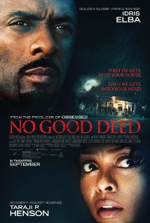 No Good Deed (I) (2014) PG-13 | 84 min | Crime, Thriller