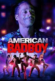 American Bad Boy (2015) R  |  97 min  |  Drama