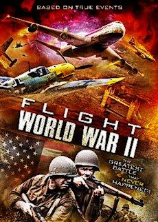 Flight World War II (2015) 85 min | Action, Adventure, History