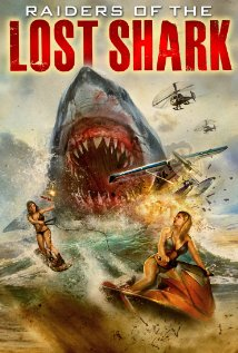 Raiders of the Lost Shark (2014) 71 min  |  Horror