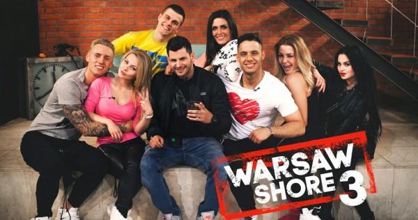 Warsaw Shore 3 – Oglądaj z Trybsonami