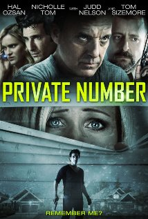 Private Number (2014) R  |  95 min  |  Horror, Mystery, Thriller