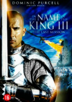 W imię króla 3: Ostatnia misja / In the Name of the King 3: The Last Mission (2014)