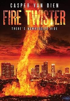 Fire Twister (2015) TV Movie  |  Action, Adventure, Thriller