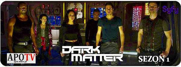 Dark Matter – sezon 1