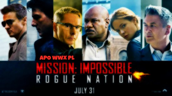 Mission: Impossible - Rogue Nation / Mission Impossible 5 (2015)