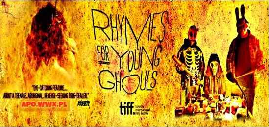 Rhymes for Young Ghouls / Wierszyki dla młodych pożeraczy (2013)