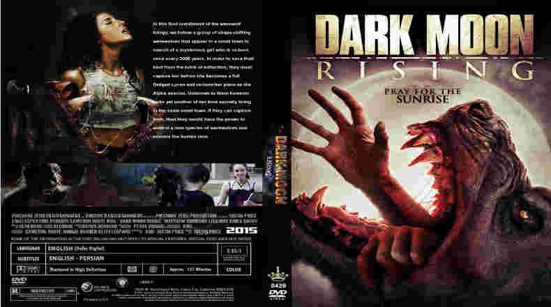 Dark Moon Rising (2015) 124 min   Fantasy