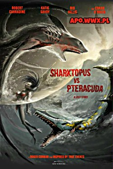 Ośmiorekin kontra pterakuda / Sharktopus vs Pteracuda (2014)
