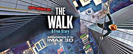 The Walk / The Walk. Sięgając chmur (2015)