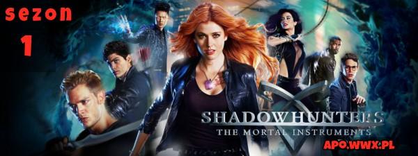 Shadowhunters – sezon 1
