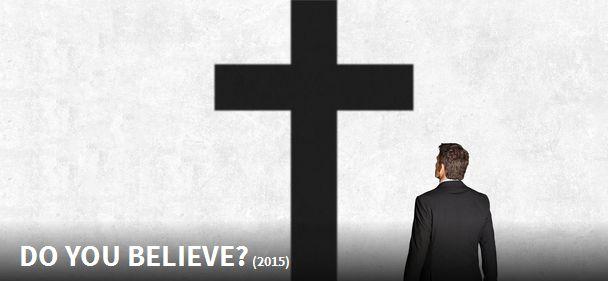 Czy naprawdę wierzysz? / Do You Believe?