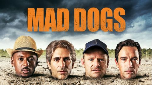 Mad Dogs (2015– ) TV Series | 56 min | Comedy, Crime, Drama