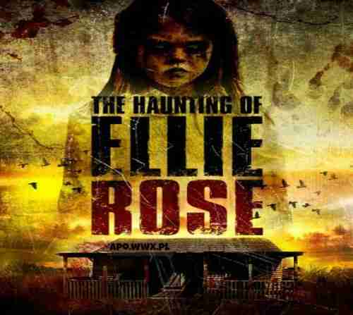 The Haunting of Ellie Rose / Not Alone (2015)