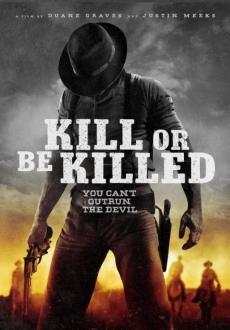 Kill_or_Be_Killed
