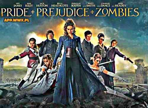 Duma i uprzedzenie, i zombie / Pride and Prejudice and Zombies (2016)