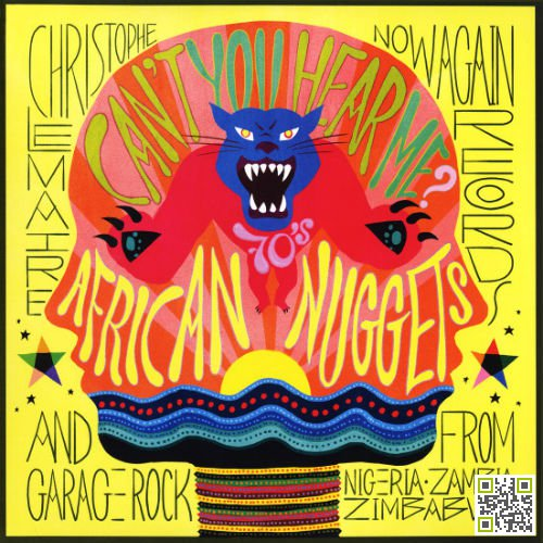 Cant You Hear Me?: African Nuggets And Garage Rock From Nigeria, Zambia And Zimbabwe