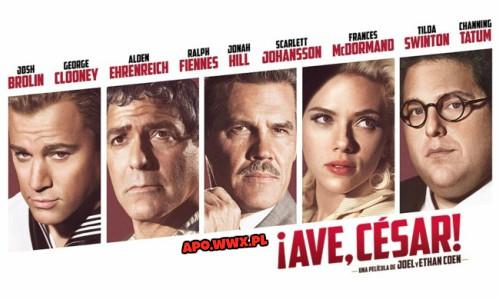AVE CEZAR / Hail Ceaser (2016)