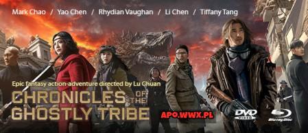 Kroniki Plemienia Duchów / Chronicles of the Ghostly Tribe / Jiu ceng yao ta (2015)
