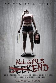 All Girls Weekend (2016) 1h 25min | Action, Adventure, Horror