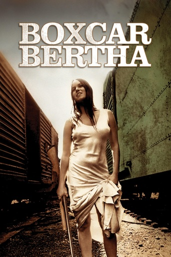 Wagon towarowy Bertha (1972) Boxcar Bertha (original title) 1h 28min | Crime, Drama, Romance