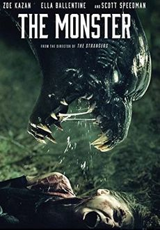 The Monster / There Are Monsters