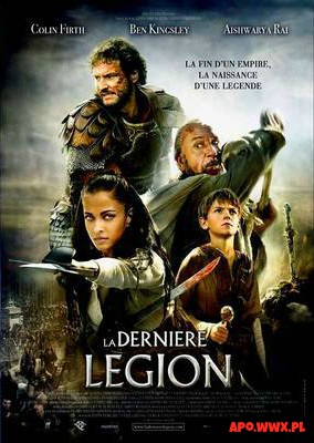 Ostatni Legion / The Last Legion (2007)