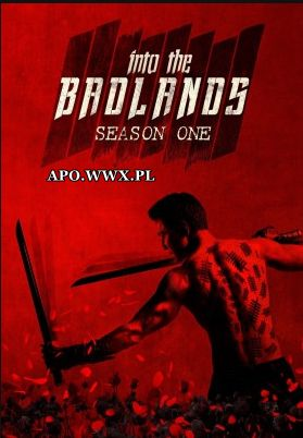 Into The Badlands SEZON 01
