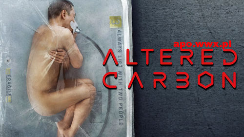 Altered Carbon – sezon 1